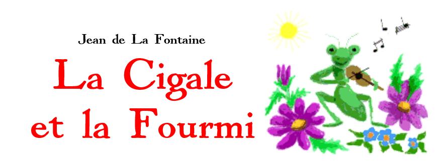 La Cigale et la Fourmi - Jean de La Fontaine 1