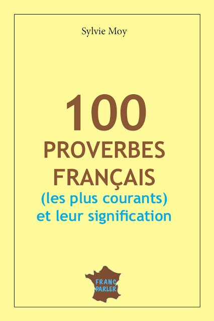 100 Proverbes français les plus courants et leur signification