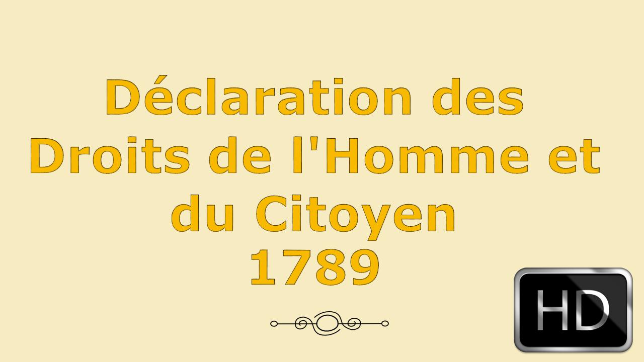 Déclaration des Droits de l'Homme et du Citoyen de 1789 en Videos HD 1