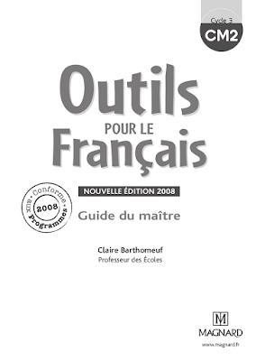 Outils Pour Le Francais Cm2 Guide Du Maitre Livre Gratuit