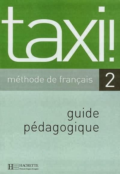Le nouveau taxi 2 méthode de français 1