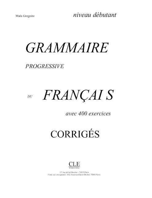 Grammaire progressive du français Niveau Débutant corrigés pdf 1