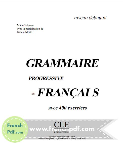 Grammaire progressive du français, Niveau débutant pdf 3