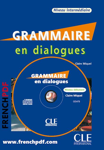 Grammaire en dialogues PDF Niveau intermédiaire Livre + CD audio gratuit et les corrigés 2