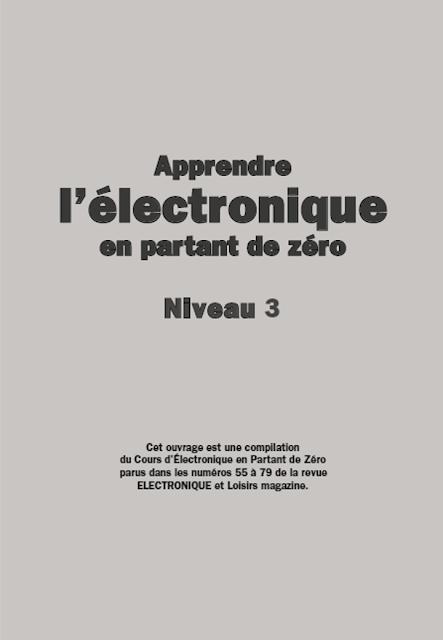 Apprendre l'électronique en partant de zéro Niveau 3 PDF gratuit 1