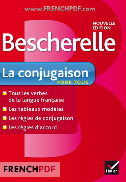 Bescherelle La Conjugaison Pour Tous En Pdf Gratuitement