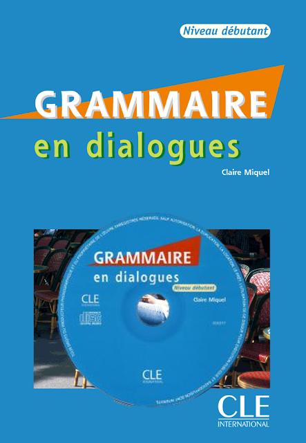 Grammaire en dialogues - Niveau débutant PDF + CD audio 1