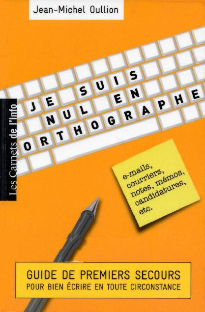 Je suis nul en orthographe pdf gratuit 1