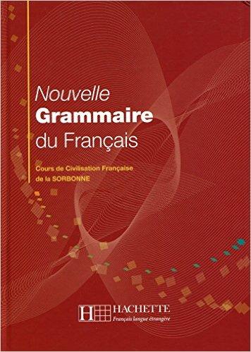 Nouvelle grammaire du français en  Cours de civilisation de la SORBONNE