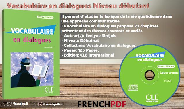 Vocabulaire en dialogues Niveau débutant pdf + CD audio 2