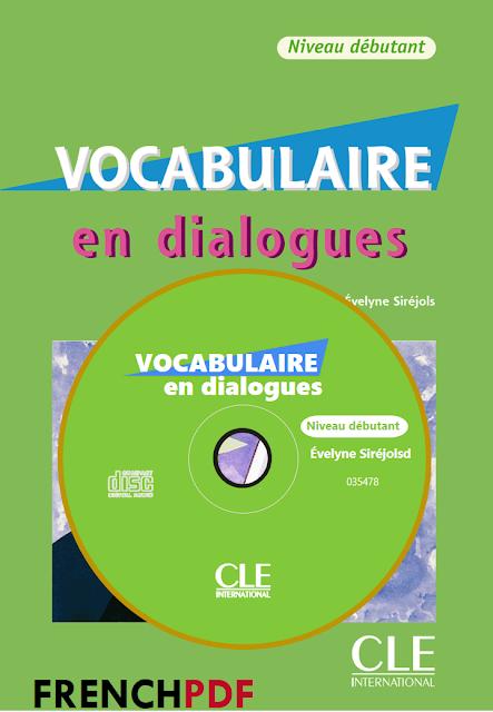 Vocabulaire en dialogues Niveau débutant pdf + CD audio 1