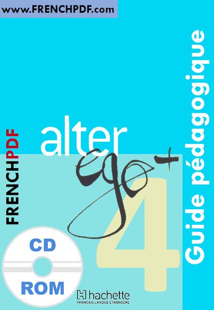 Télécharger Alter ego 4 B2 pdf méthode de français + CD audio et le cahier d'activites gratuitement 1