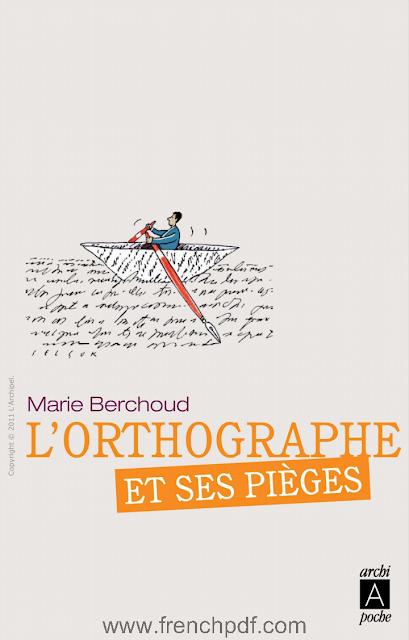 Telecharger Livre Gratuit Orthographe Et Ses Pieges Pdf Gratuit