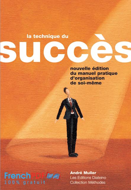 La technique du Succès PDF par André Muller