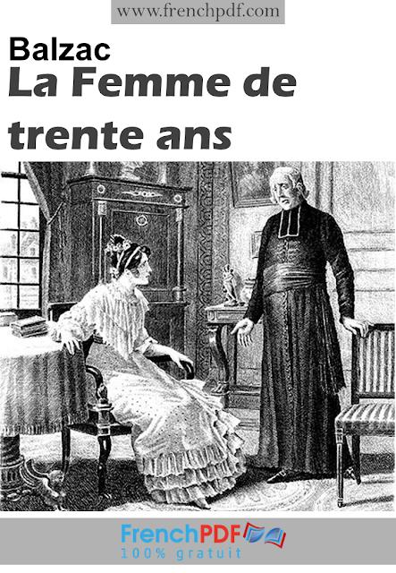 La Femme de trente ans  d'Honoré de Balzac