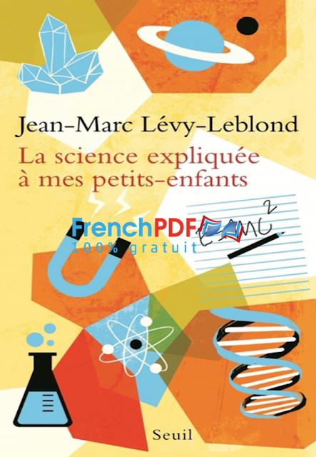 La science expliquée à mes petits-enfants en pdf gratuit 5
