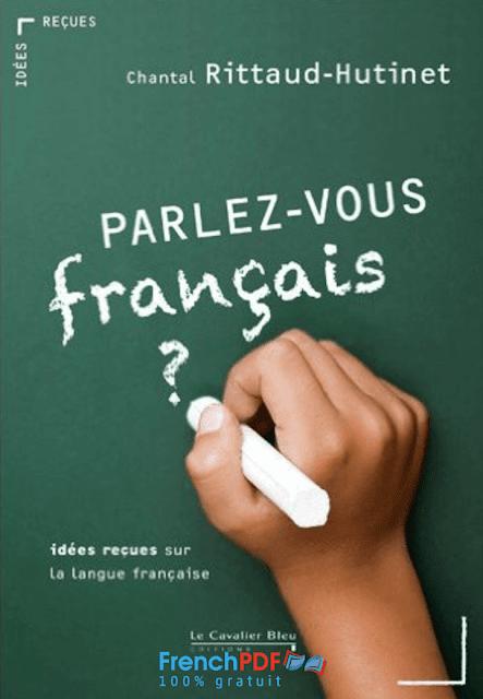 Parlez Vous Le Francais En Pdf Livre Pour Apprendre Le Francais