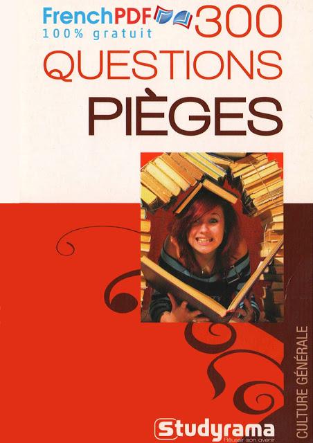 300 Questions pièges pdf à télécharger gratuitement 1