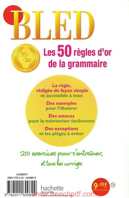 BLED - Les 50 Règles d'or de la Grammaire pdf gratuit 5