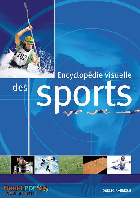 L'Encyclopédie Visuelle Des Sports en PDF gratuit 1