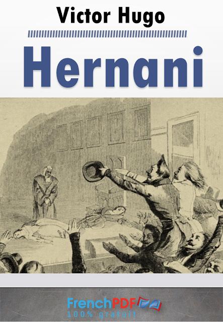 Hernani en pdf ou l'Honneur castillan de Victor Hugo 1