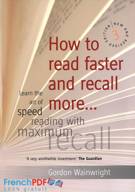 How to Read Faster and Recall More by Gordon Wainwright PDF for Free 1
