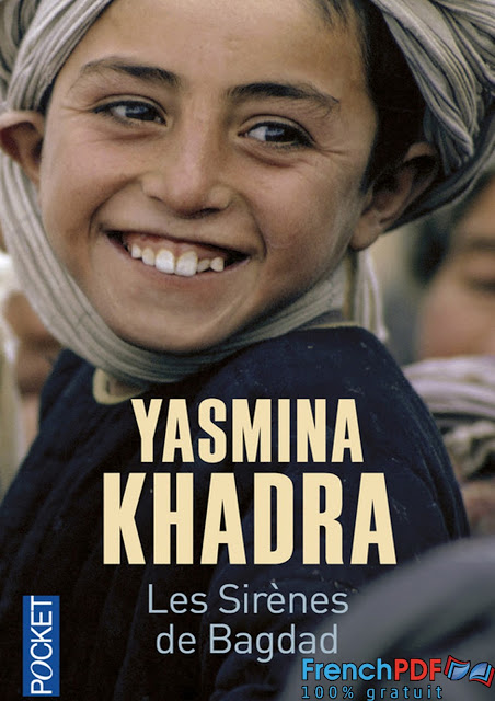 Les Sirènes de Bagdad de Yasmina Khadra