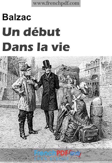 Un début dans la vie Honoré de Balzac 1