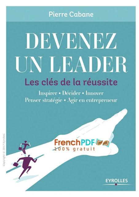 Devenez un leader - Les clés de la réussite en pdf gratuit 2