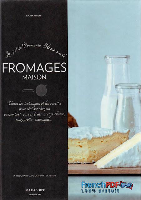 Recettes Fromages Maison PDF de Ricki Carroll