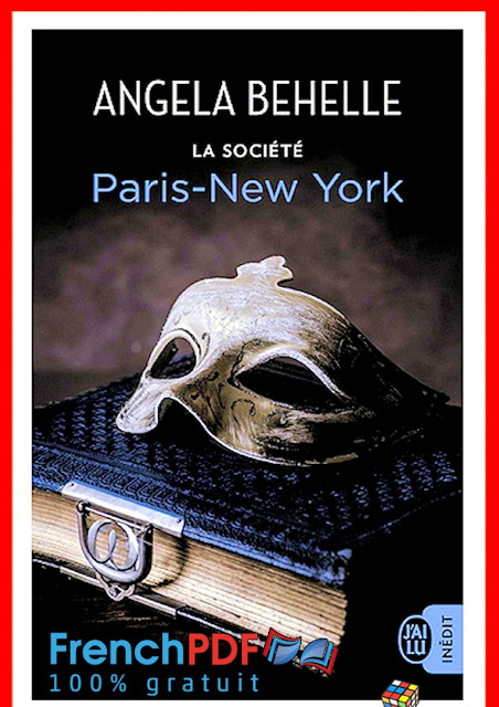 Roman : La société - Paris-New York par Angela Behelle PDF Gratuit 1