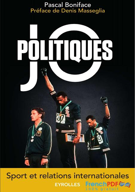 JO politiques: Sport et relations internationales en PDF Gratuit 2