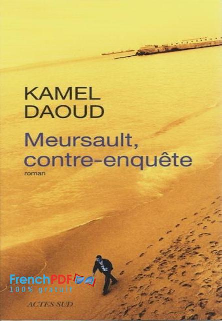 Roman: Meursault, contre-enquête en pdf de Kamel Daoud 2