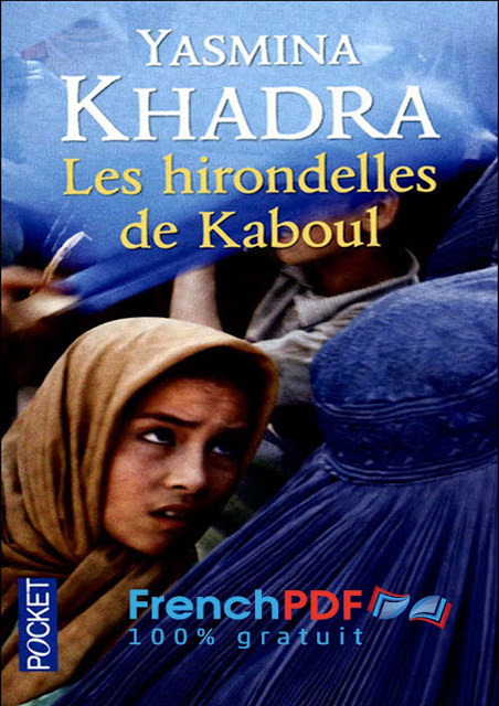 Les hirondelles de Kaboul en PDF de Yasmina Khadra 1