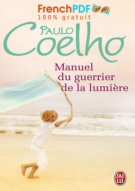 Manuel du Guerrier de la lumière par Paulo Coelho PDF Gratuit 1