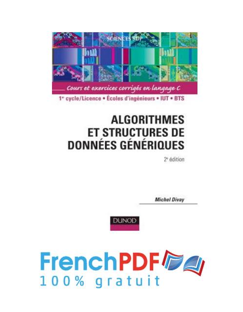 Algorithmes et structures de données génériques de Michel Divay PDF Gratuit 1
