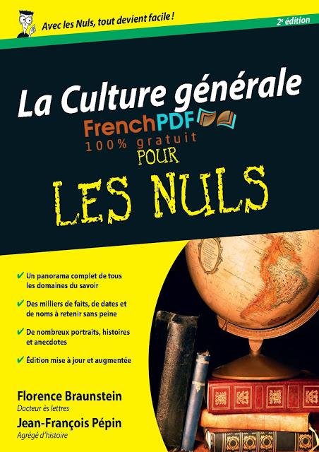 La Culture générale pour les nuls de Florence Braunstein et Jean-François Pépin PDF Gratuit 1