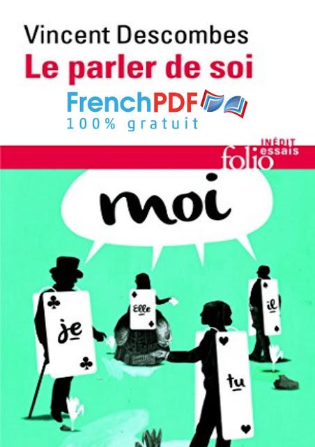 Philosophie: Le Parler de Soi par Vincent Descombes en PDF Gratuit 2