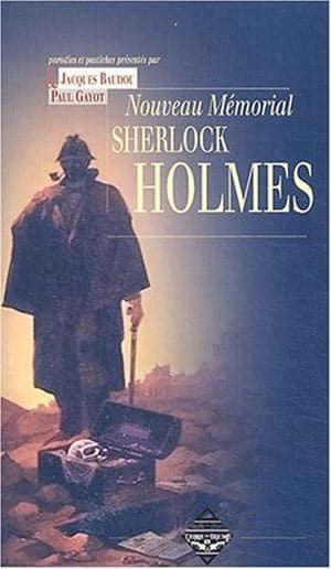 Nouveau mémorial Sherlock Holmes de Jacques Baudou et Paul Gayot PDF Gratuit 1