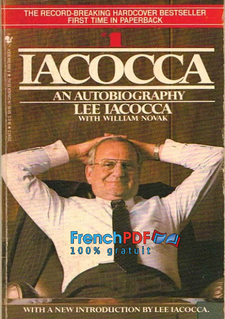 Iacocca an Autobiography par Lee Iacocca et William Novak (préféré de Donald Trump) PDF Gratuit 1
