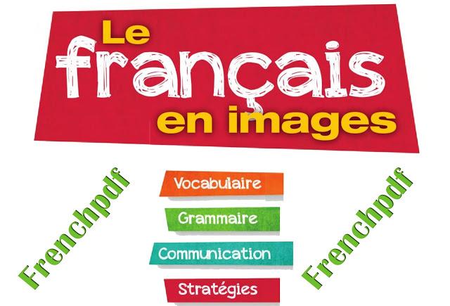 Apprendre le français en images: L'école et ses environs 1