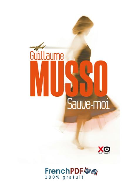 Sauve Moi De Guillaume Musso