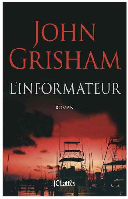 Roman: L'informateur de John Grisham PDF Gratuit 1
