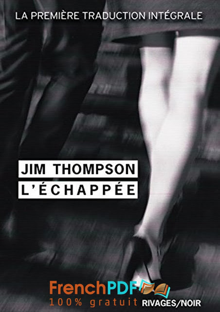 Roman policier: L'échappée de Jim Thompson PDF Gratuit 1