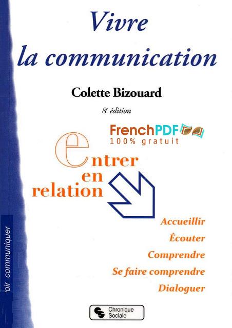 Vivre la Communication PDF de Colette Bizourad