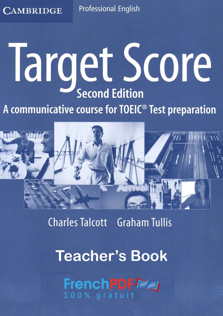 Cambridge Target Score for TOEIC : The Teacher's book PDF for FREE 1