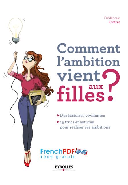 Comment l'ambition vient aux filles de Frédérique Cintrat 2