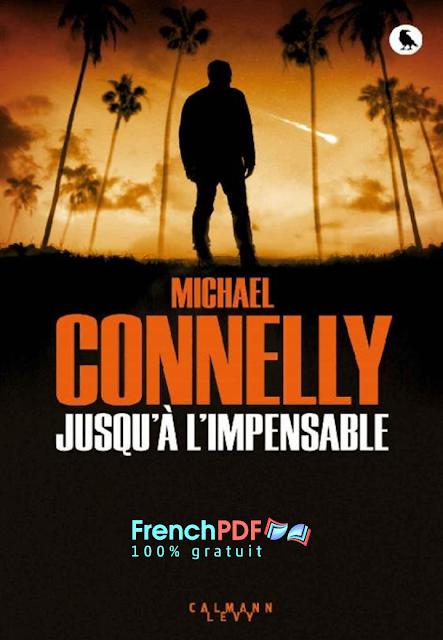 Roman: Jusqu'à l'impensable de Michael Connelly 2