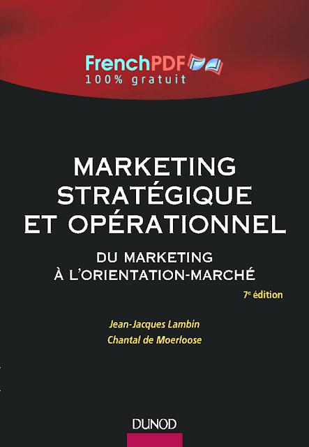 Marketing stratégique et opérationnel du marketing à l'orientation-marché 1