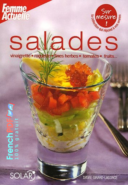 Salades: vinaigrette, roquette, fines herbes, tomates, fruits... 1
